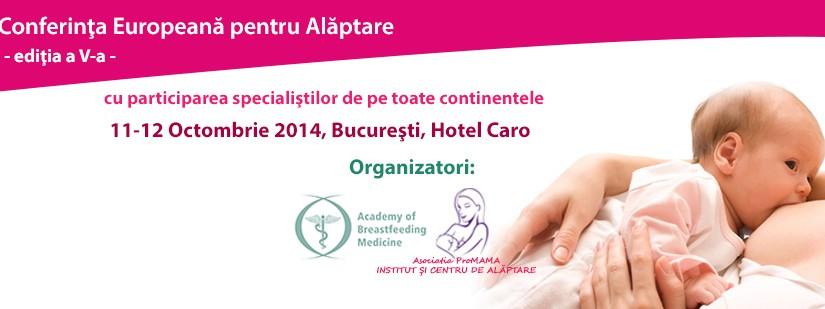 SI BEBELUSIII NOSTRI AU DREPTUL LA CEA MAI SANATOASA HRANA – Conferinta Europeana de Alaptare – in Romania
